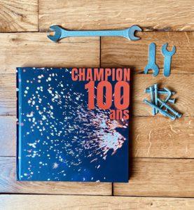 livre 100 ans entreprise champion